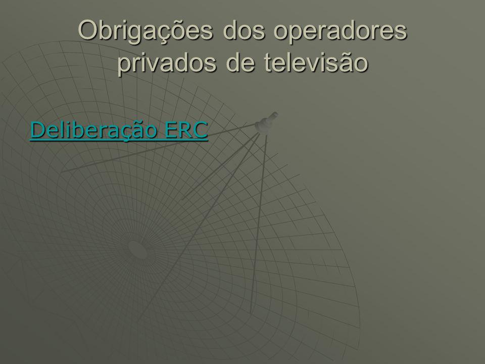 Obrigações dos operadores privados de televisão