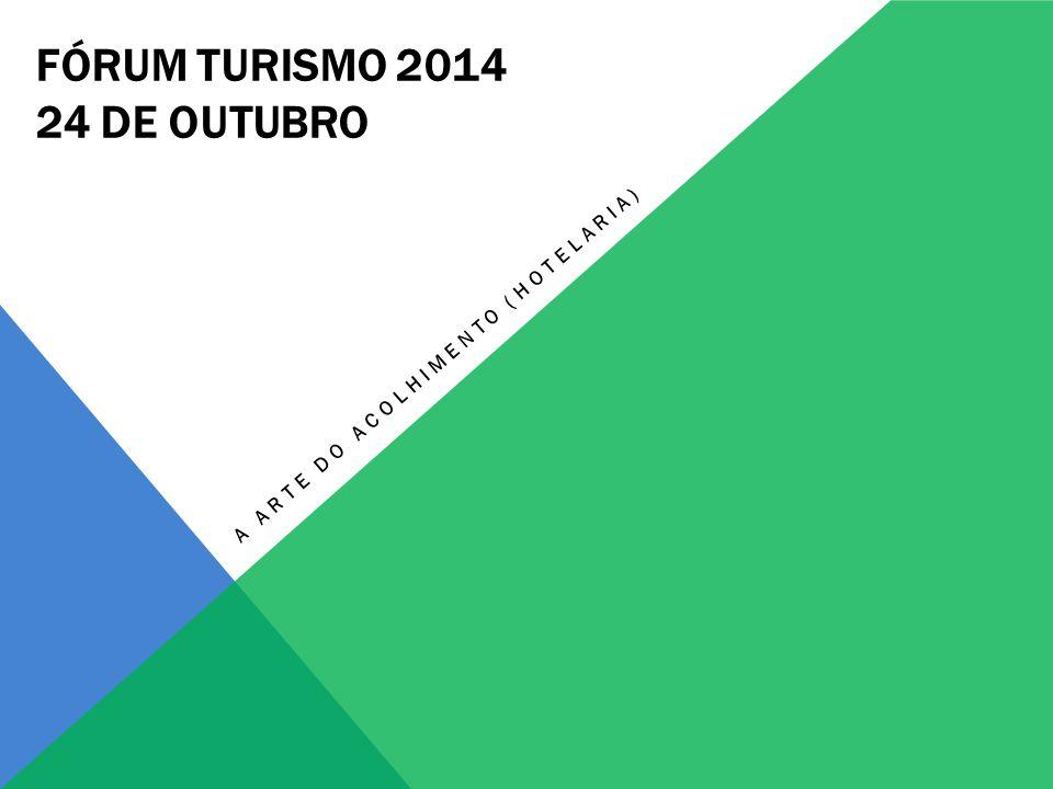 FÓRUM TURISMO 2014 24 DE OUTUBRO
