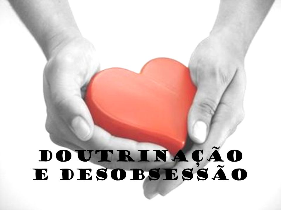 DOUTRINAÇÃO E DESOBSESSÃO