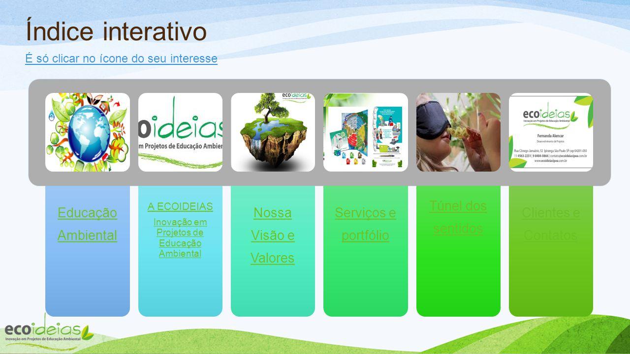 Inovação em Projetos de Educação Ambiental