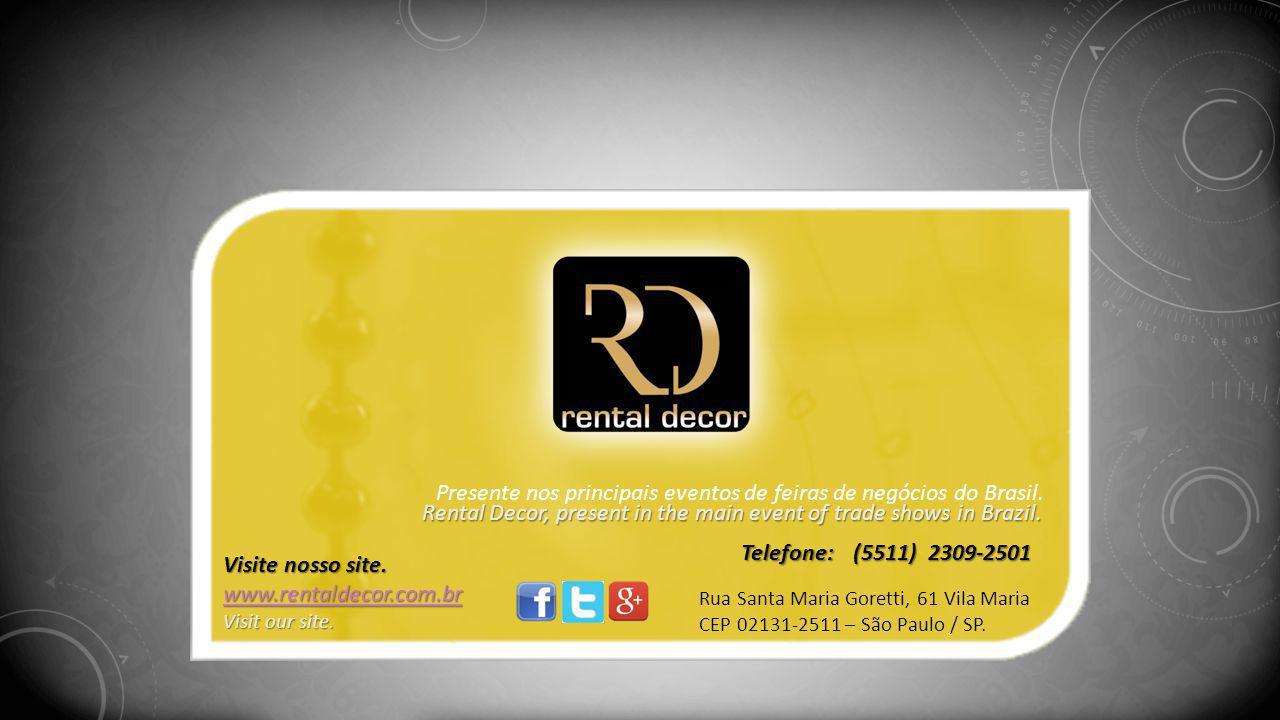 Presente nos principais eventos de feiras de negócios do Brasil.