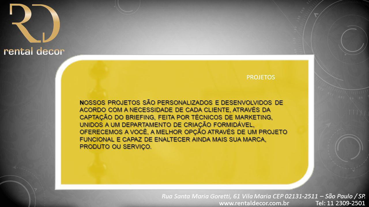 www.rentaldecor.com.br Tel: 11 2309-2501