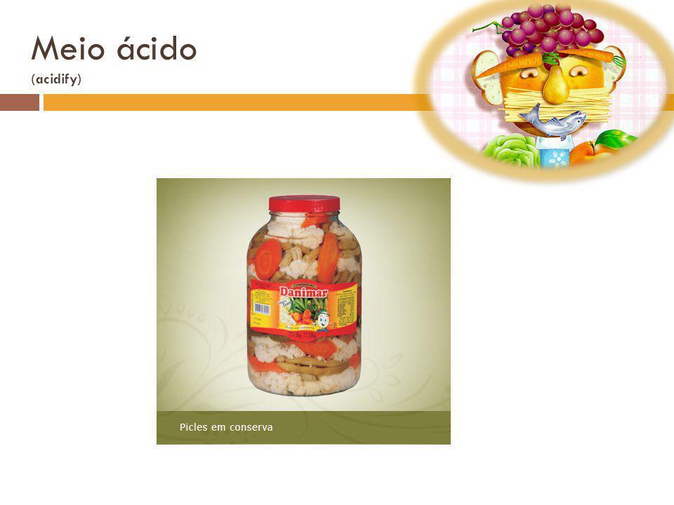 Meio ácido (acidify)