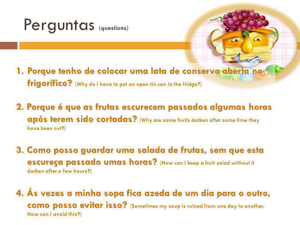 Perguntas (questions)