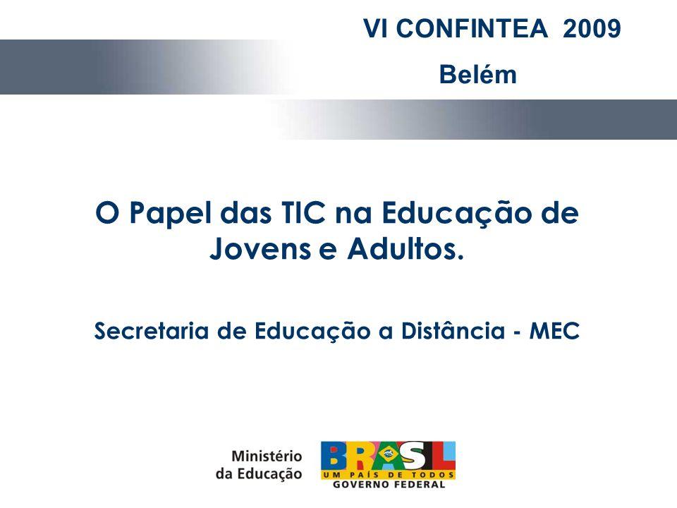 O Papel das TIC na Educação de Jovens e Adultos.
