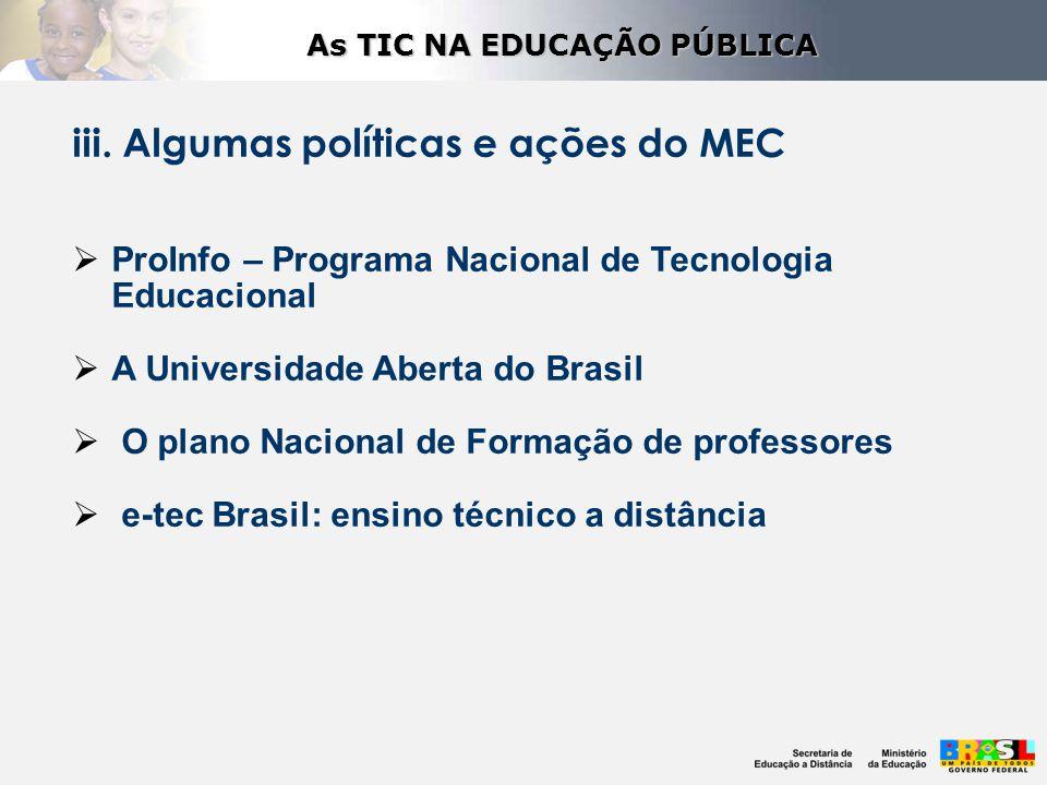 iii. Algumas políticas e ações do MEC