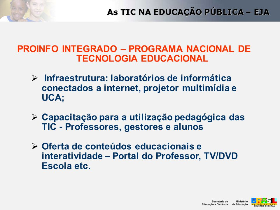 PROINFO INTEGRADO – PROGRAMA NACIONAL DE TECNOLOGIA EDUCACIONAL