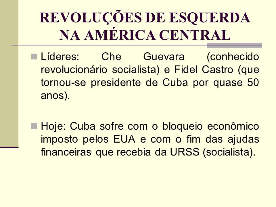 REVOLUÇÕES DE ESQUERDA NA AMÉRICA CENTRAL