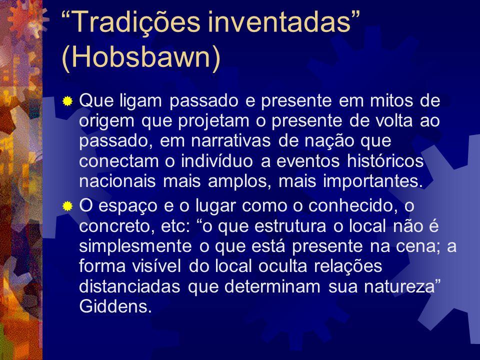 Tradições inventadas (Hobsbawn)