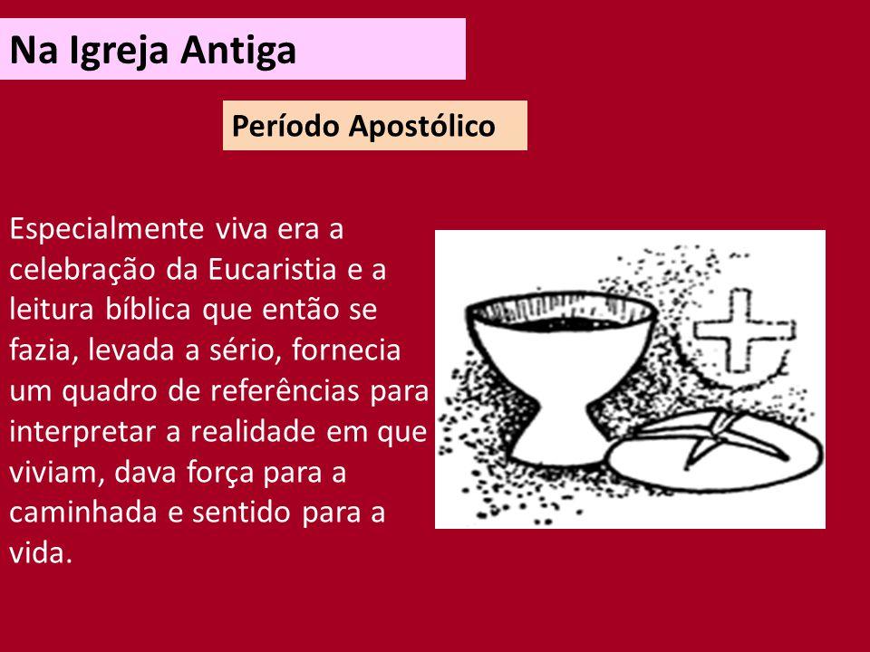 Na Igreja Antiga Período Apostólico