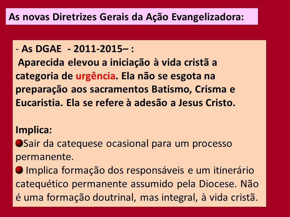 As novas Diretrizes Gerais da Ação Evangelizadora: