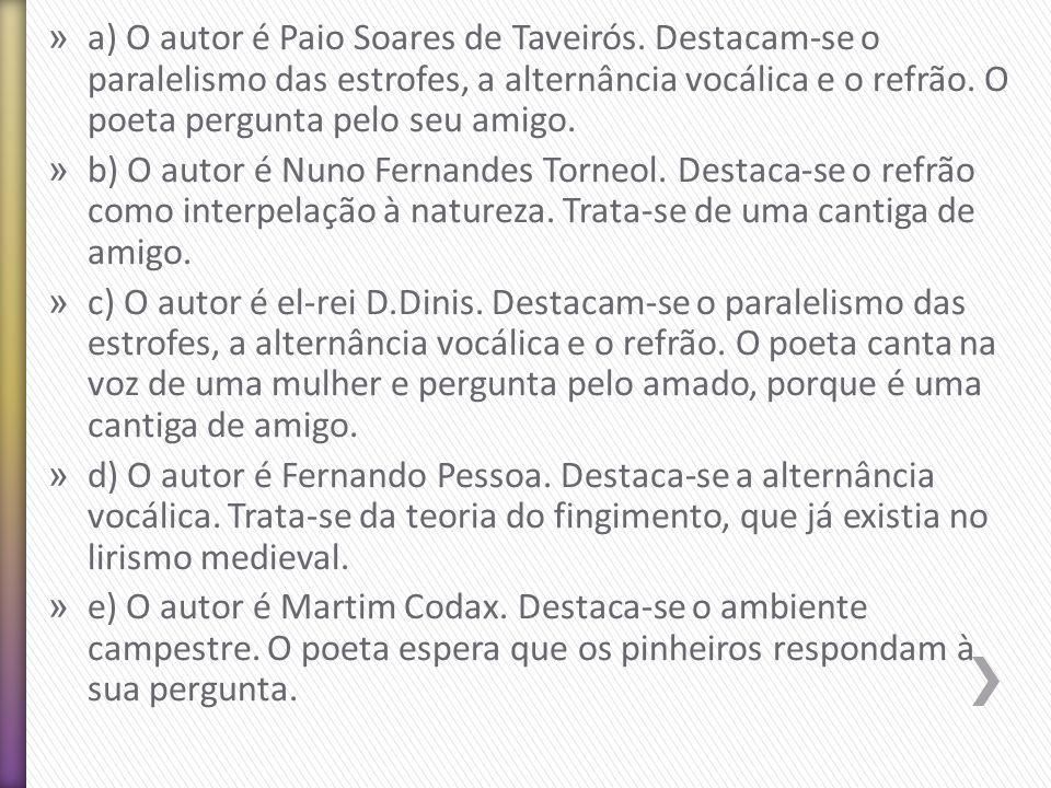 a) O autor é Paio Soares de Taveirós