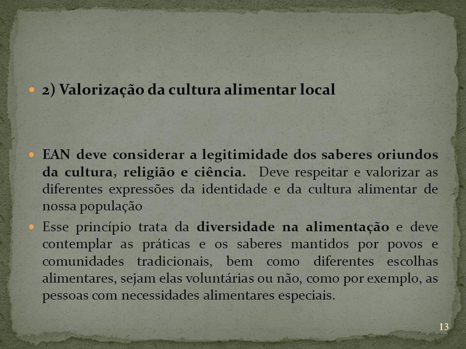 2) Valorização da cultura alimentar local