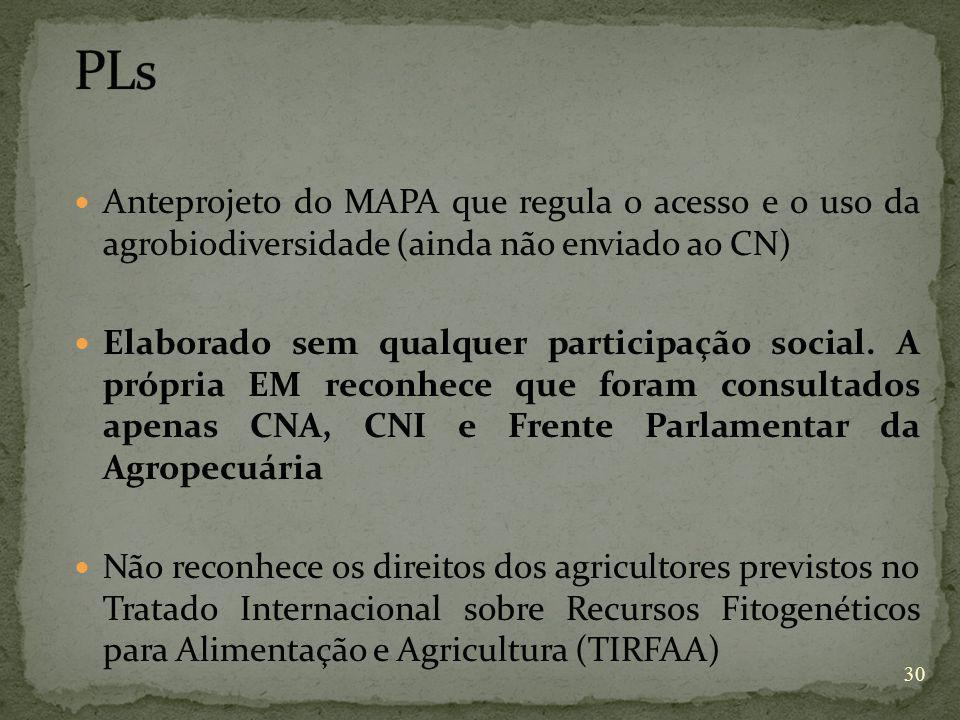 PLs Anteprojeto do MAPA que regula o acesso e o uso da agrobiodiversidade (ainda não enviado ao CN)