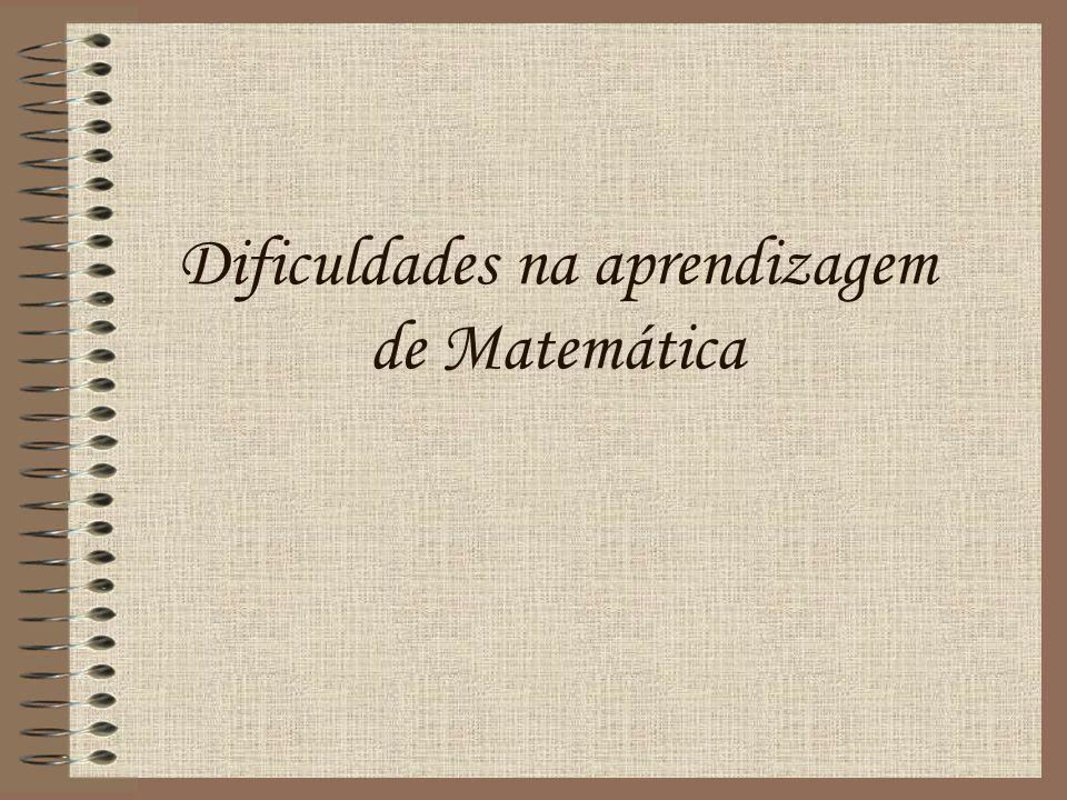 Dificuldades na aprendizagem de Matemática