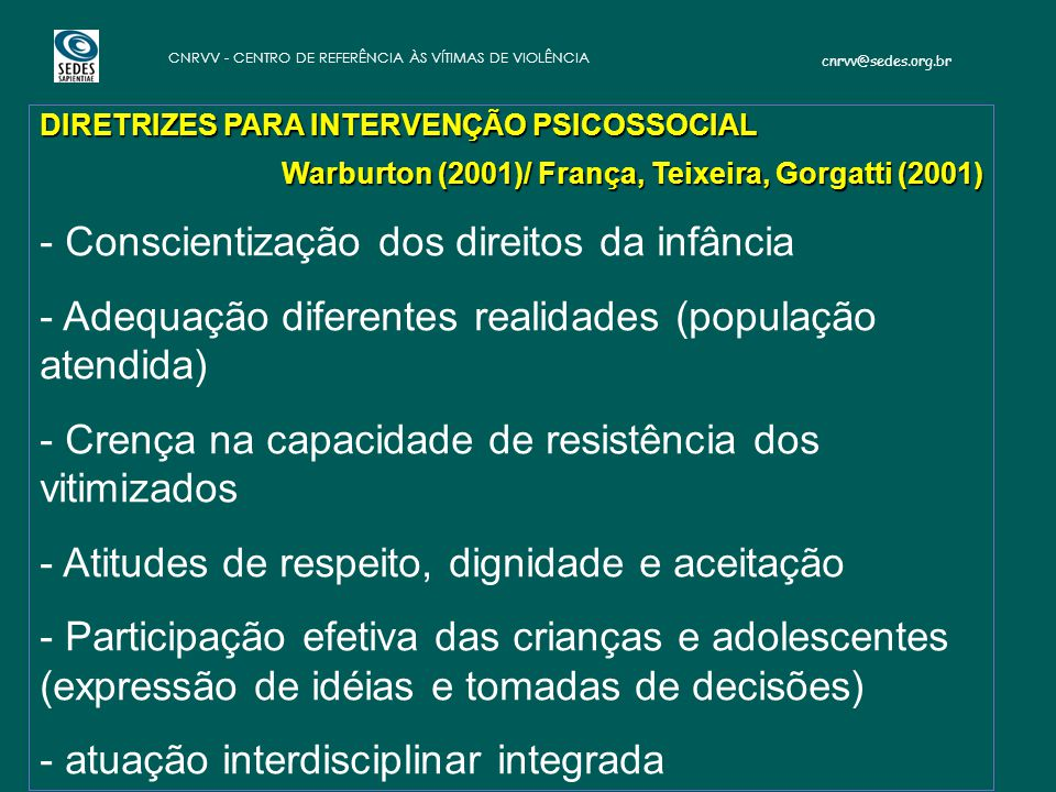 - Conscientização dos direitos da infância