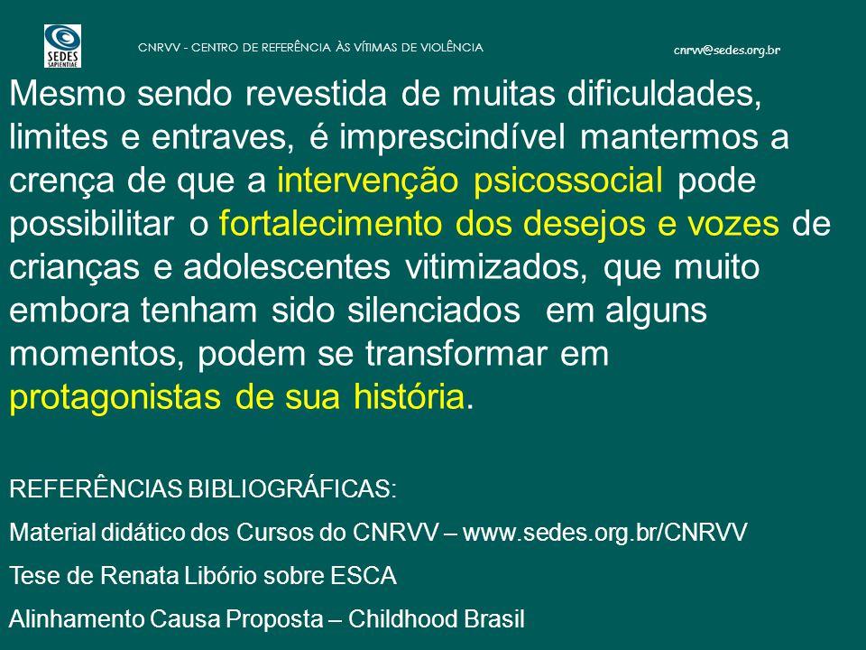 Referências Bibliográficas: Material didático dos Cursos do CNRVV