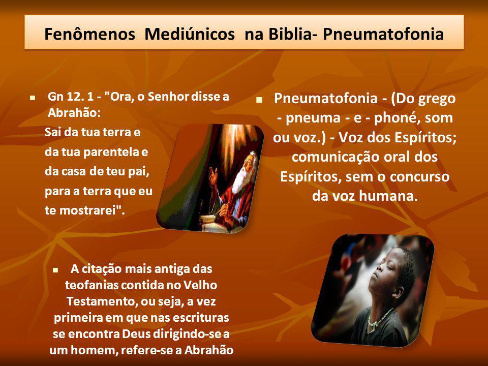 Fenômenos Mediúnicos na Biblia- Pneumatofonia