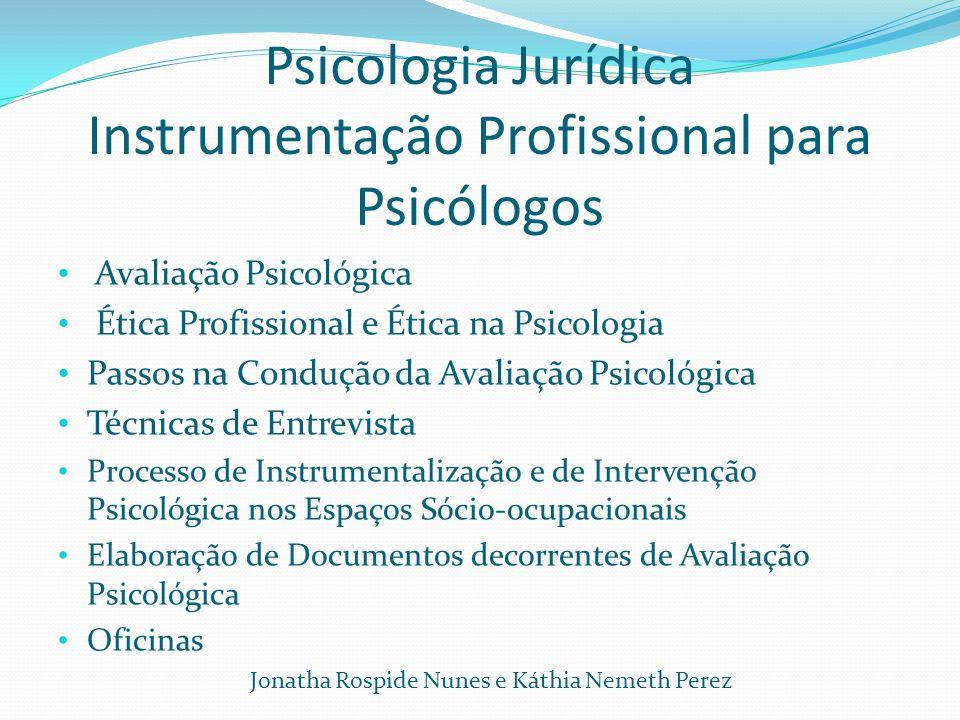 Psicologia Jurídica Instrumentação Profissional para Psicólogos