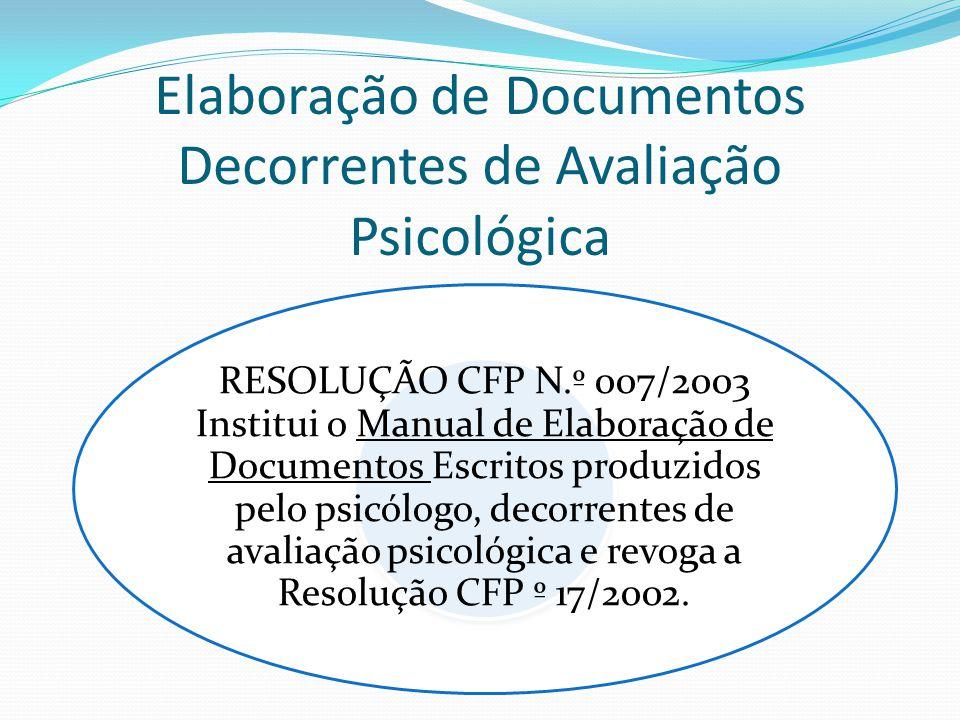 Elaboração de Documentos Decorrentes de Avaliação Psicológica