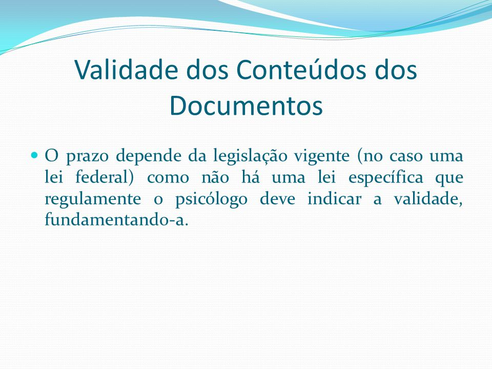 Validade dos Conteúdos dos Documentos