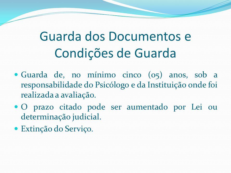 Guarda dos Documentos e Condições de Guarda
