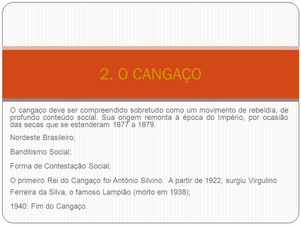 2. O CANGAÇO