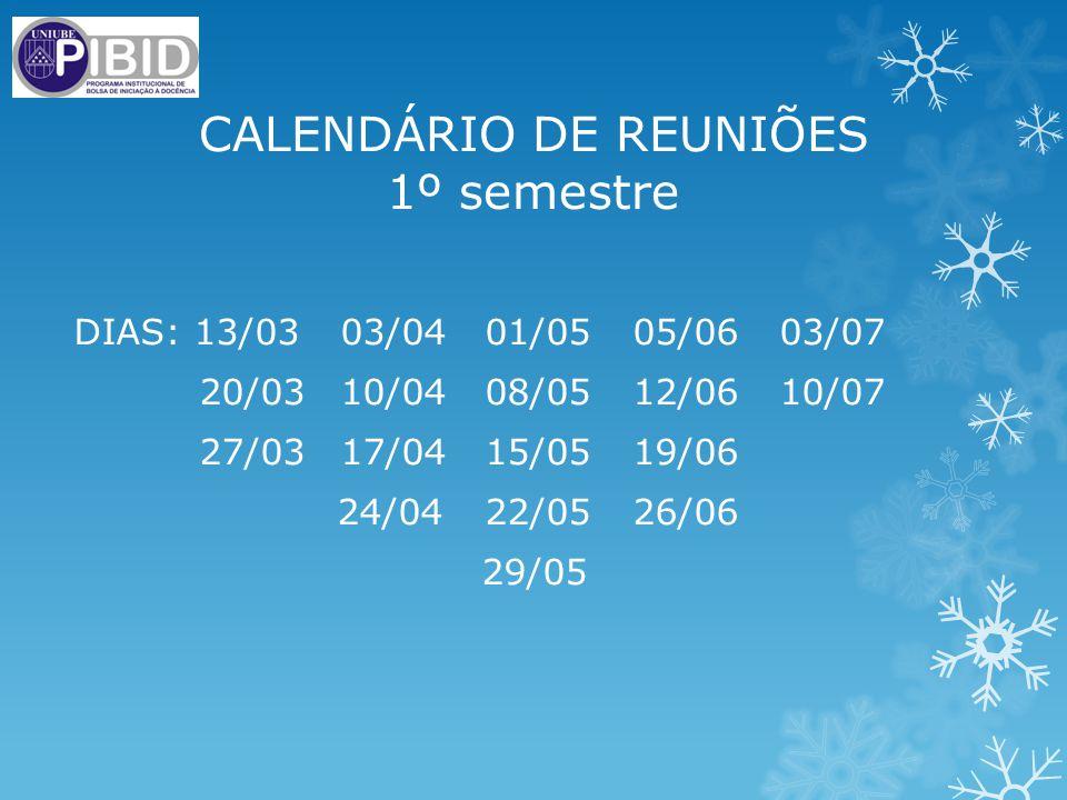 CALENDÁRIO DE REUNIÕES 1º semestre