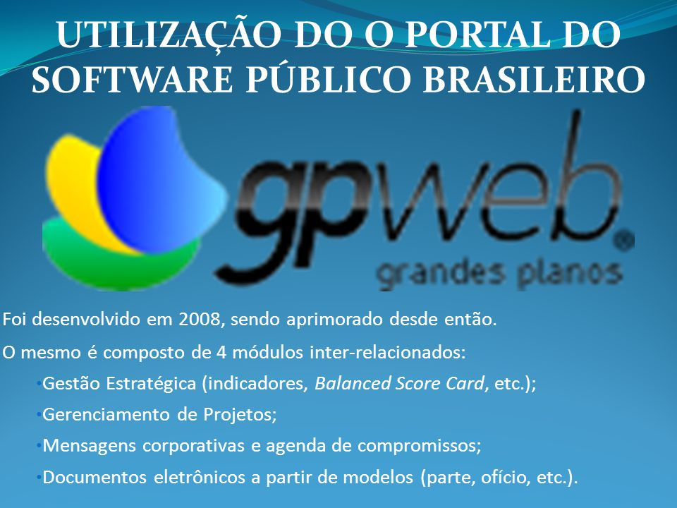 UTILIZAÇÃO DO O PORTAL DO SOFTWARE PÚBLICO BRASILEIRO
