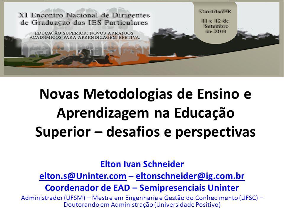 Novas Metodologias de Ensino e Aprendizagem na Educação Superior – desafios e perspectivas