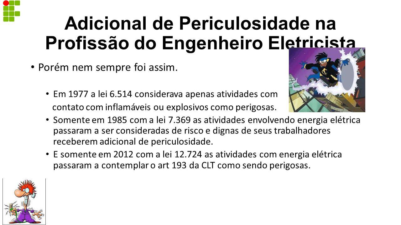 Adicional de Periculosidade na Profissão do Engenheiro Eletricista