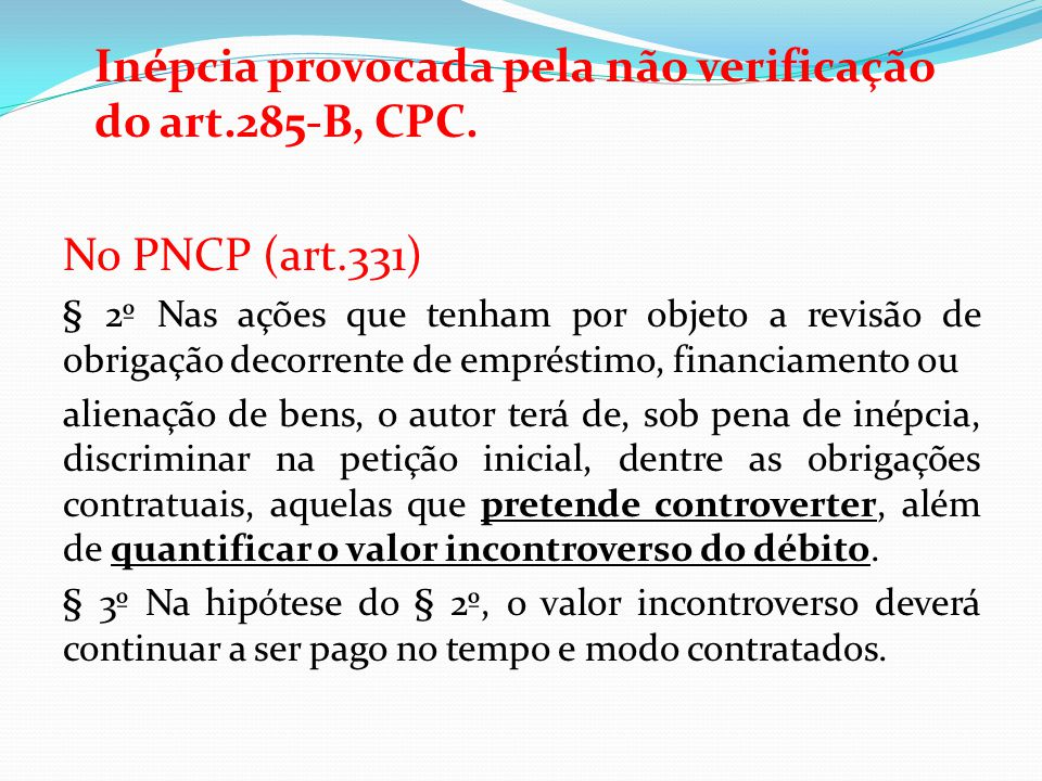 Inépcia provocada pela não verificação do art.285-B, CPC.