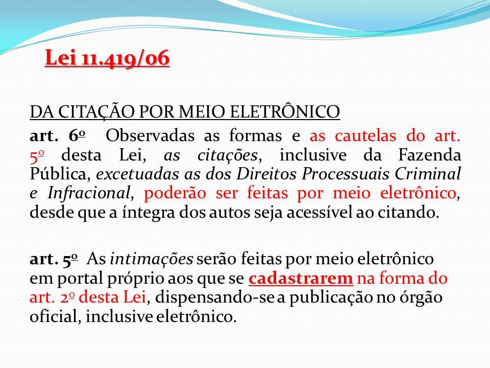 Lei 11.419/06 DA CITAÇÃO POR MEIO ELETRÔNICO