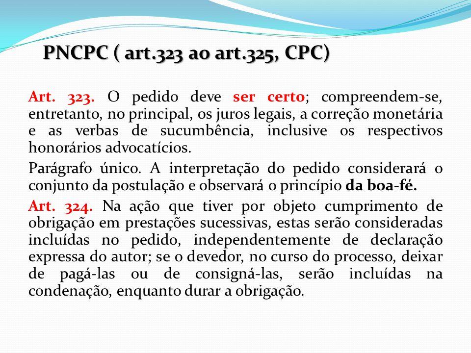 PNCPC ( art.323 ao art.325, CPC)