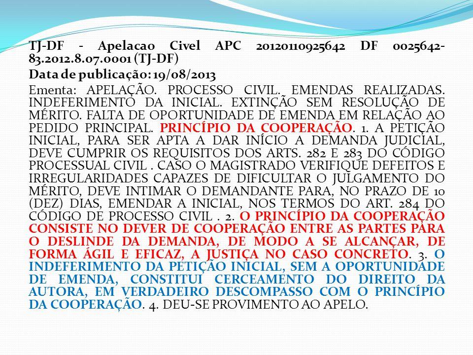 TJ-DF - Apelacao Civel APC 20120110925642 DF 0025642-83. 2012. 8. 07
