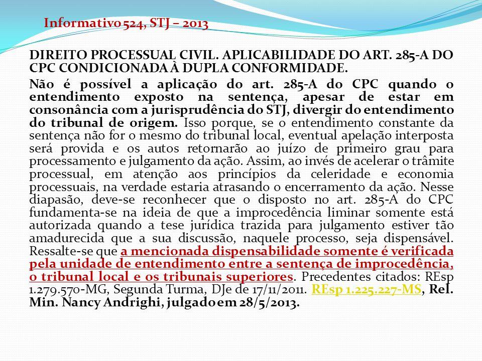 Informativo 524, STJ – 2013 DIREITO PROCESSUAL CIVIL