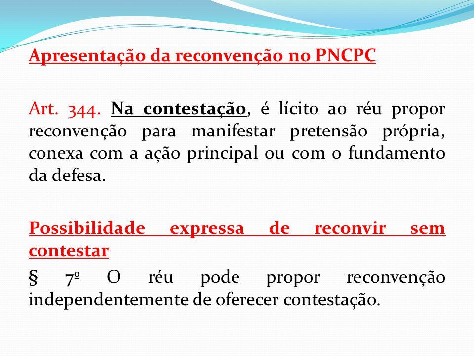 Apresentação da reconvenção no PNCPC Art. 344