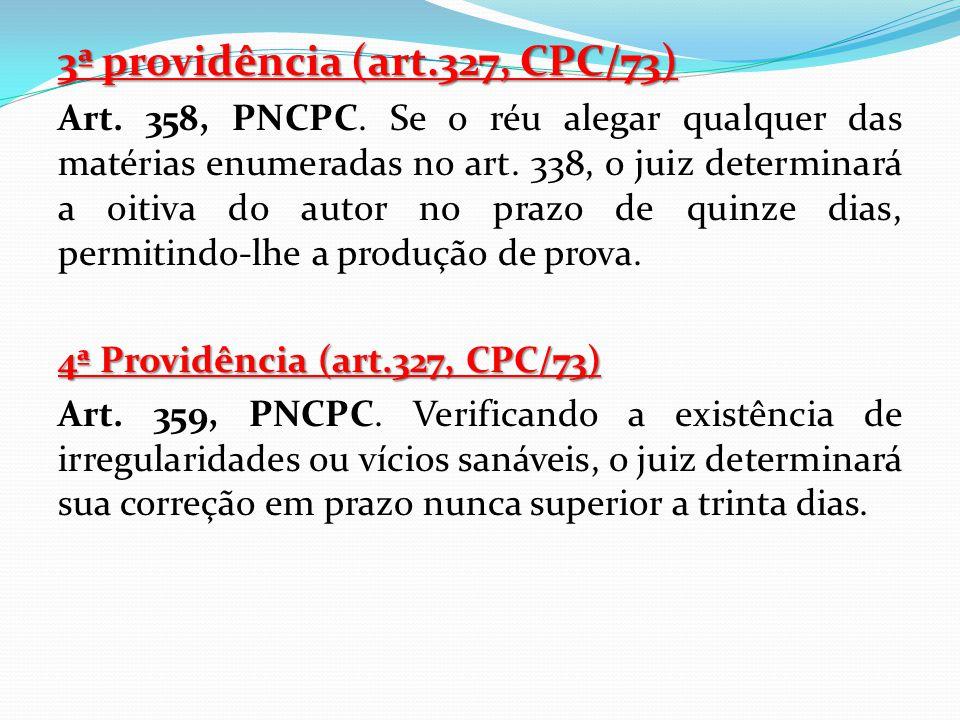 3ª providência (art.327, CPC/73)