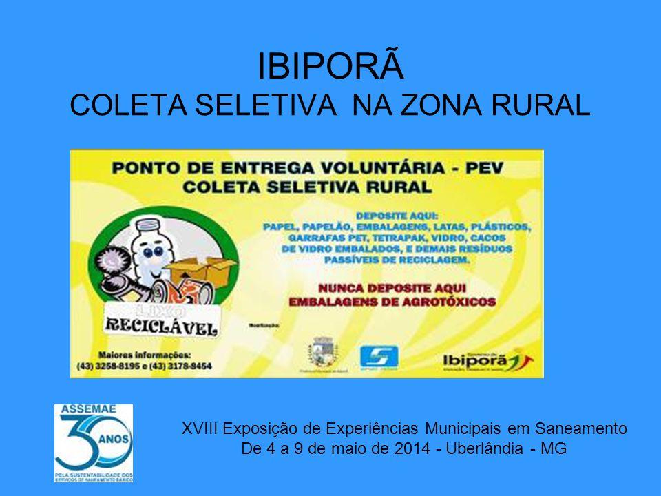 IBIPORÃ COLETA SELETIVA NA ZONA RURAL