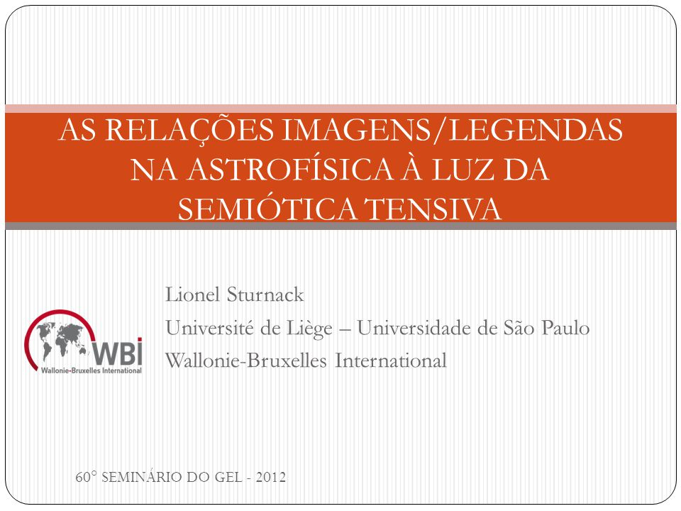 AS RELAÇÕES IMAGENS/LEGENDAS NA ASTROFÍSICA À LUZ DA SEMIÓTICA TENSIVA