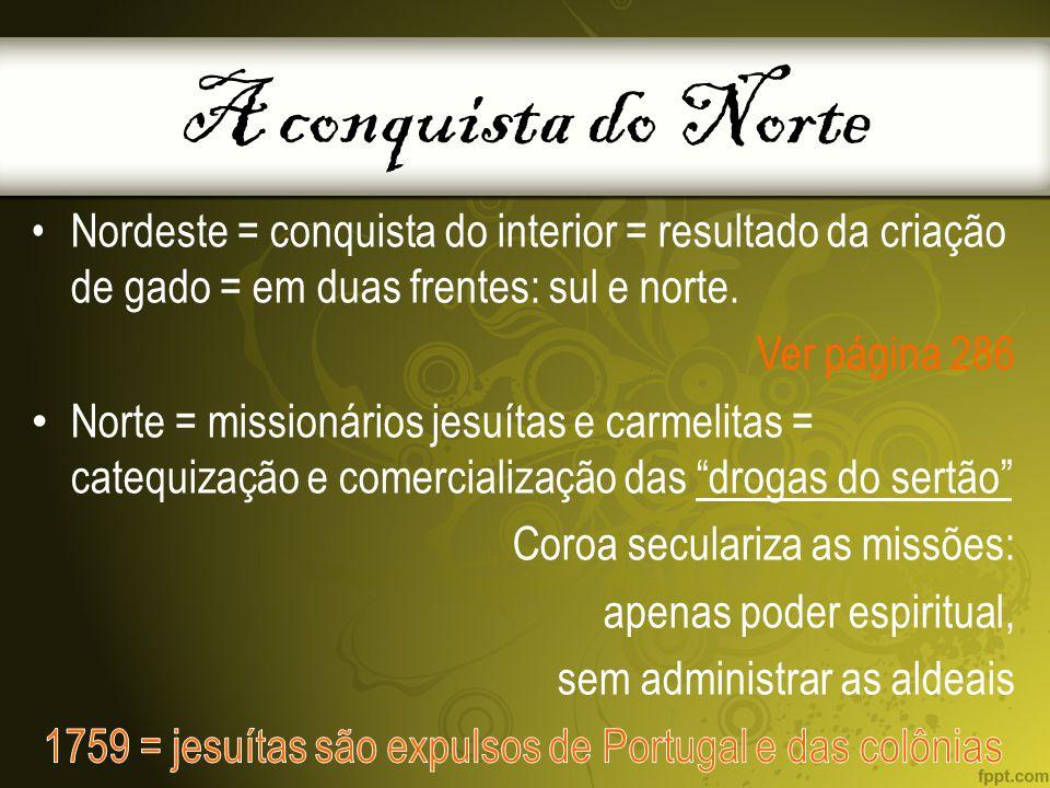 1759 = jesuítas são expulsos de Portugal e das colônias