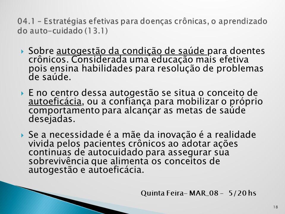 04.1 – Estratégias efetivas para doenças crônicas, o aprendizado do auto-cuidado (13.1)