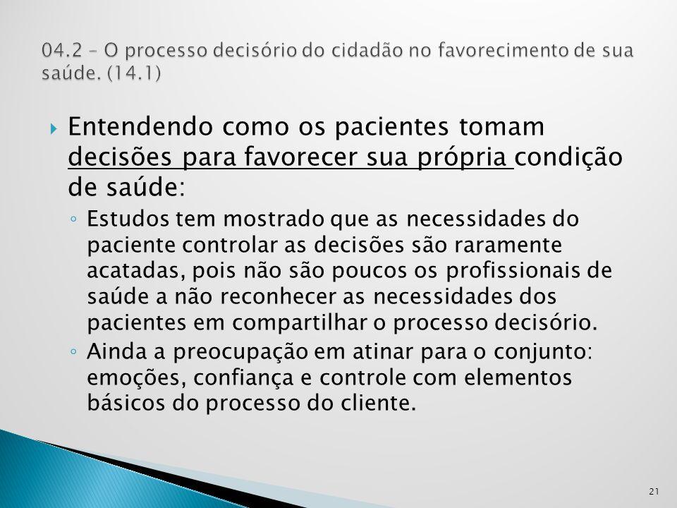 04. 2 – O processo decisório do cidadão no favorecimento de sua saúde