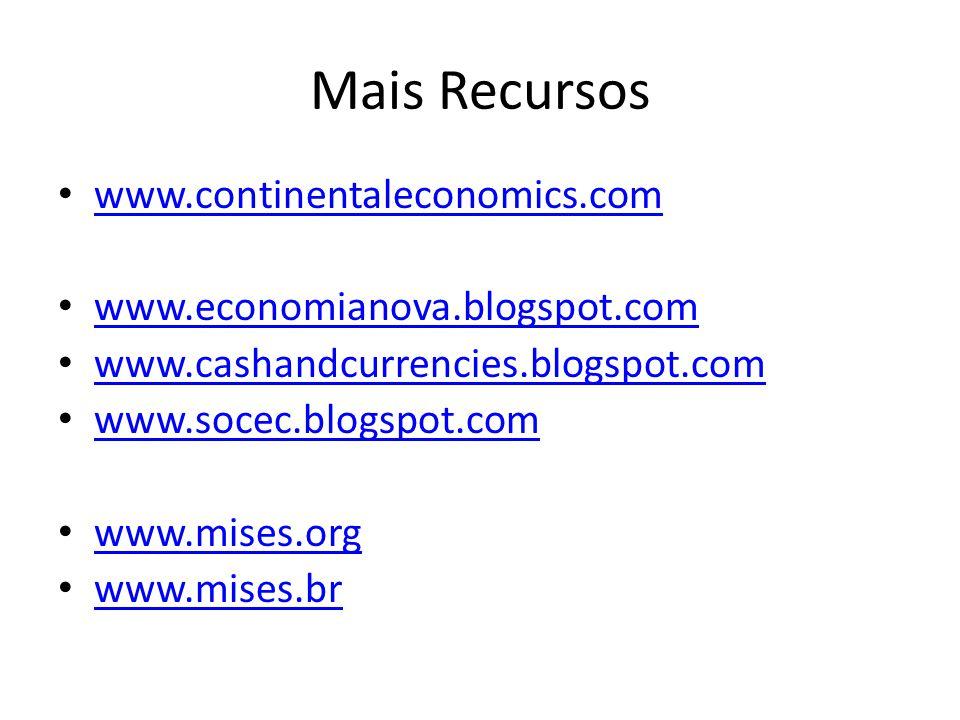 Mais Recursos www.continentaleconomics.com