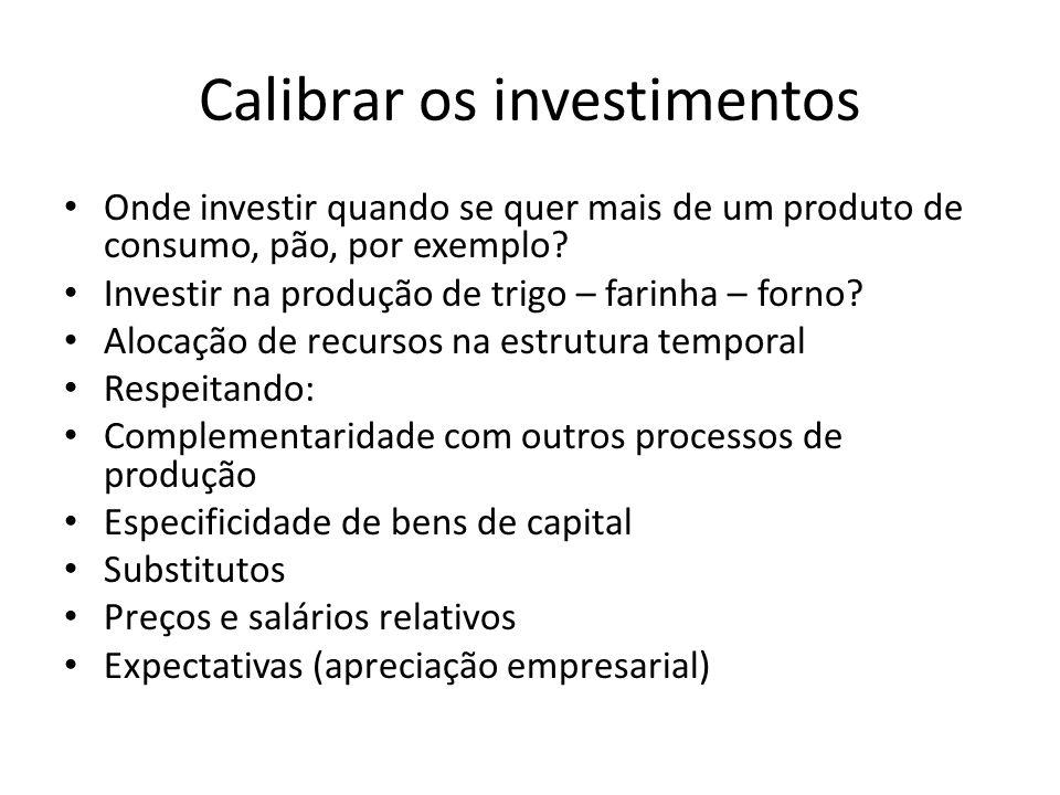Calibrar os investimentos