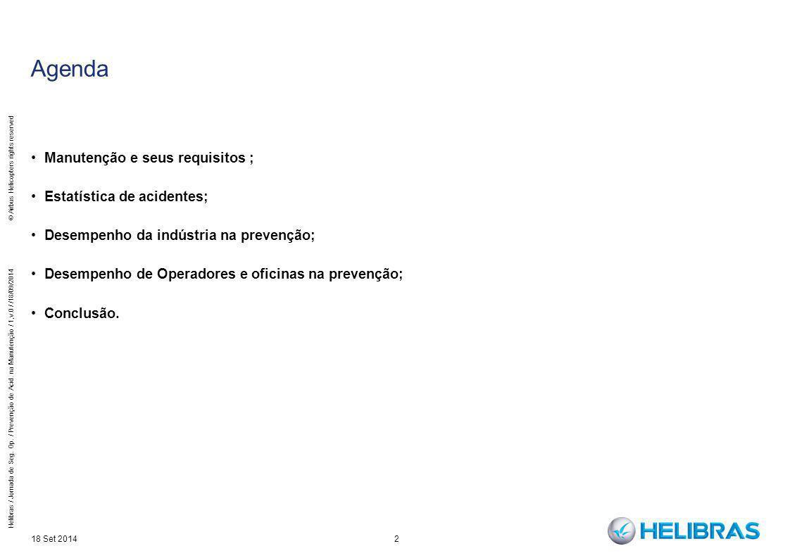 Agenda Manutenção e seus requisitos ; Estatística de acidentes;