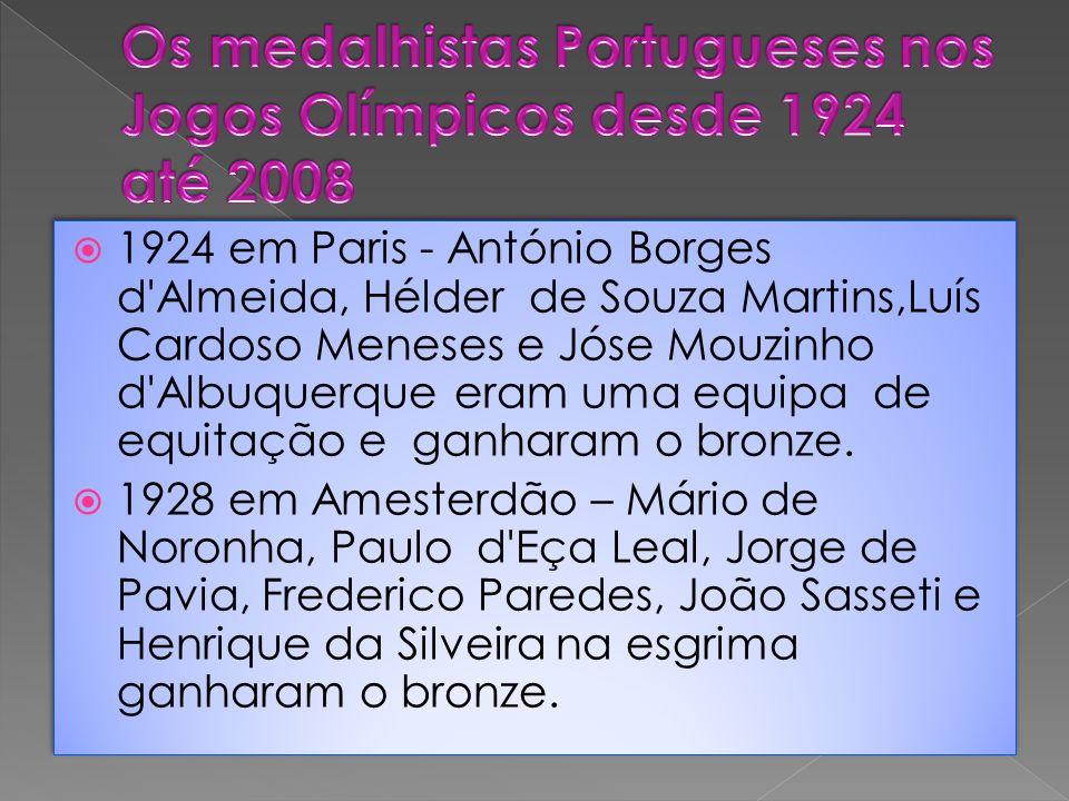 Os medalhistas Portugueses nos Jogos Olímpicos desde 1924 até 2008