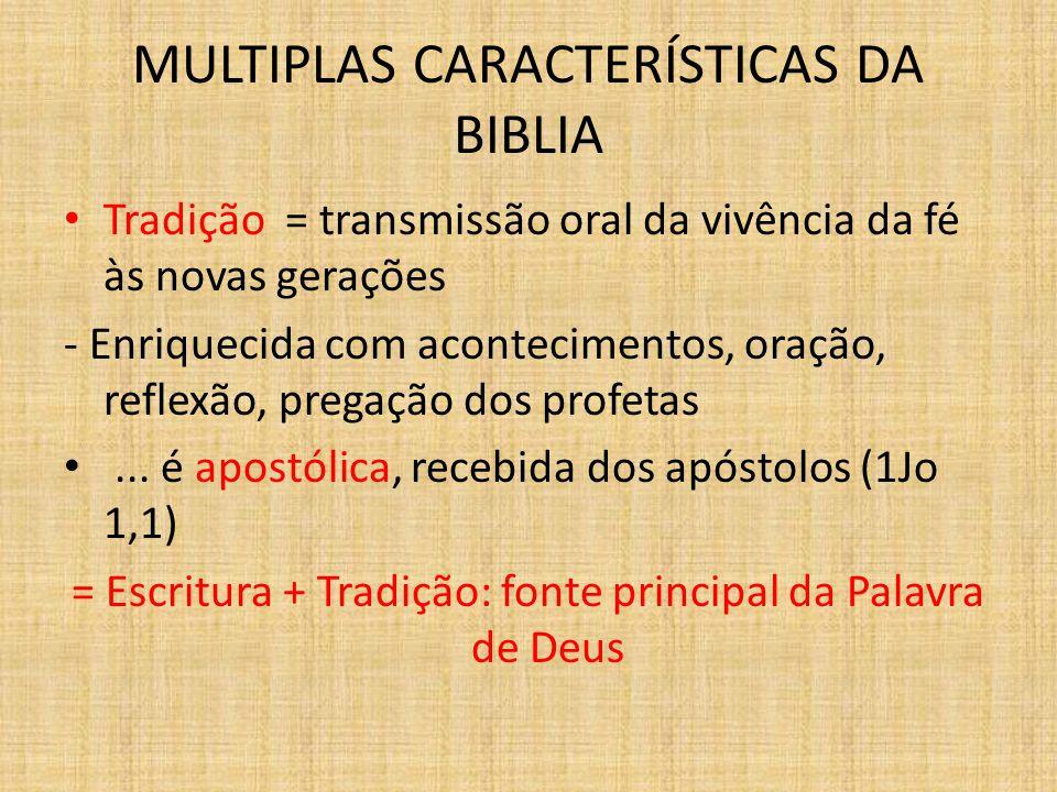 MULTIPLAS CARACTERÍSTICAS DA BIBLIA