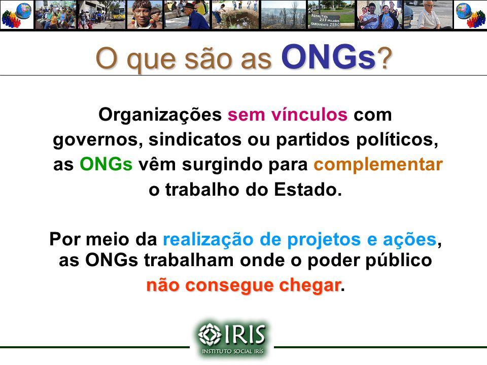 O que são as ONGs Organizações sem vínculos com
