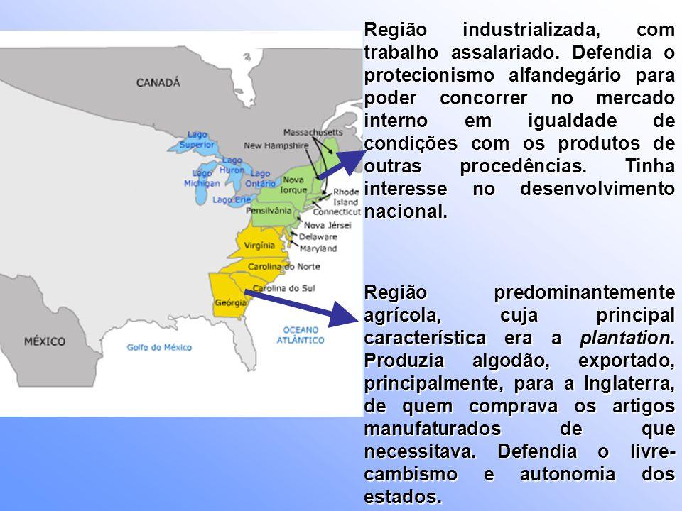 Região industrializada, com trabalho assalariado